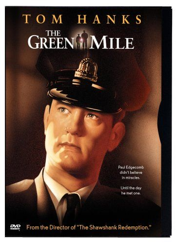 The Green Mile (click link for trailer)