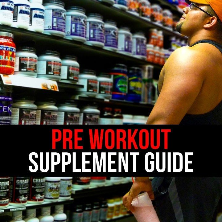 Best Pre Workout Supplement Guide