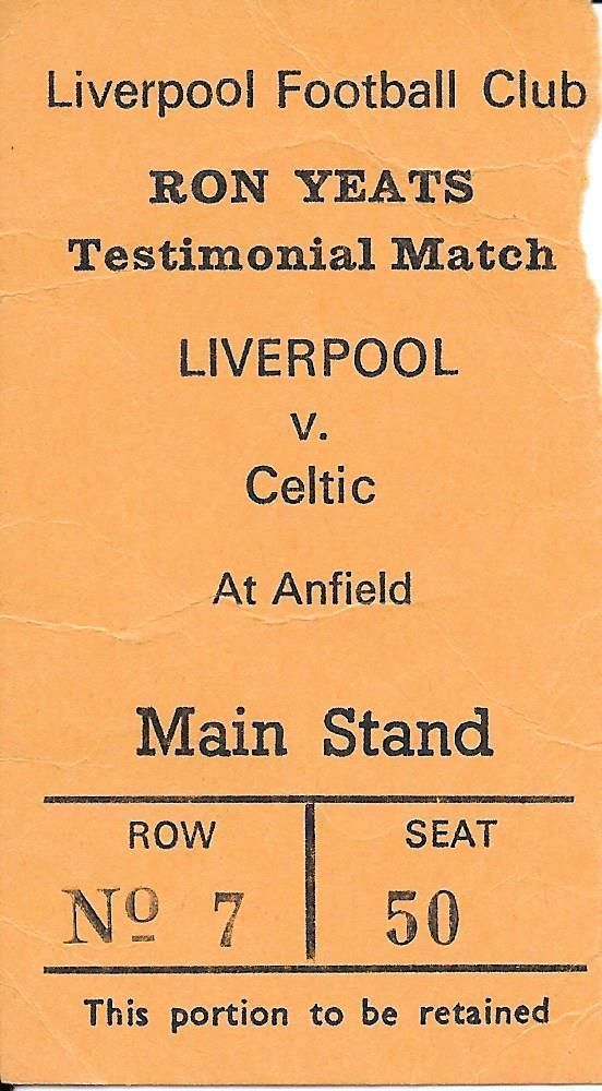 Ticket Liverpool v Celtic 1973/74 - Ron Yeats Testimonial