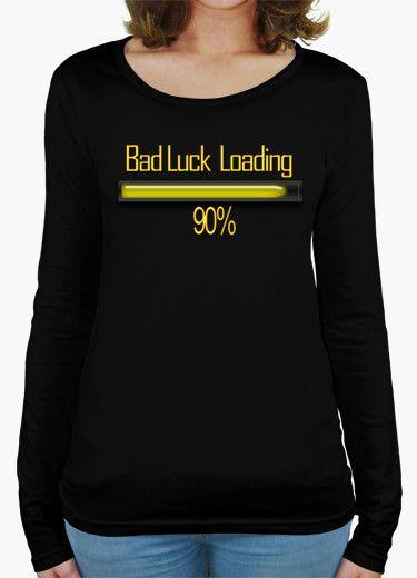 T-shirt BAD LUCK LOADING