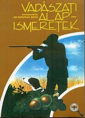 Vadászati alapismeretek (vadász könyv)