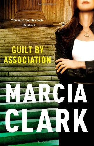 Guilt by Association (A Rachel Knight Story) by Marcia Clark: http://www.amazon.com/gp/product/0316129518?ie=UTF8=1789=0316129518=xm2=thereadingcov-20