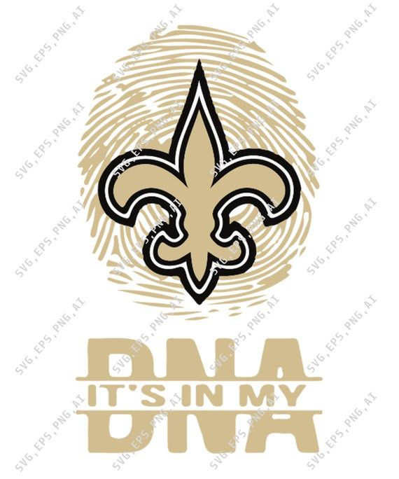 New Orleans Saints It 39 S In My Dna In Svg Pdf Eps Jpg And Png Nfl Svg Football Gifts Nfl Logo Nfl Logo Svg Instant D Football Gifts Nfl Logo Cheer Mom