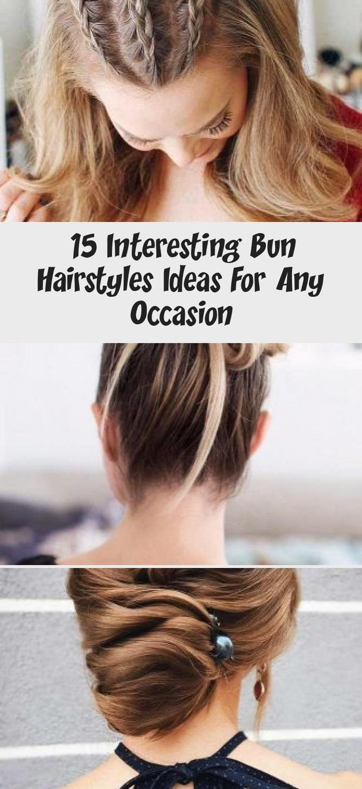 15 Interesting Bun Hairstyles Ideas For Any Occasion - WEDDING in 2020 | Bun hairstyles, Bob ...