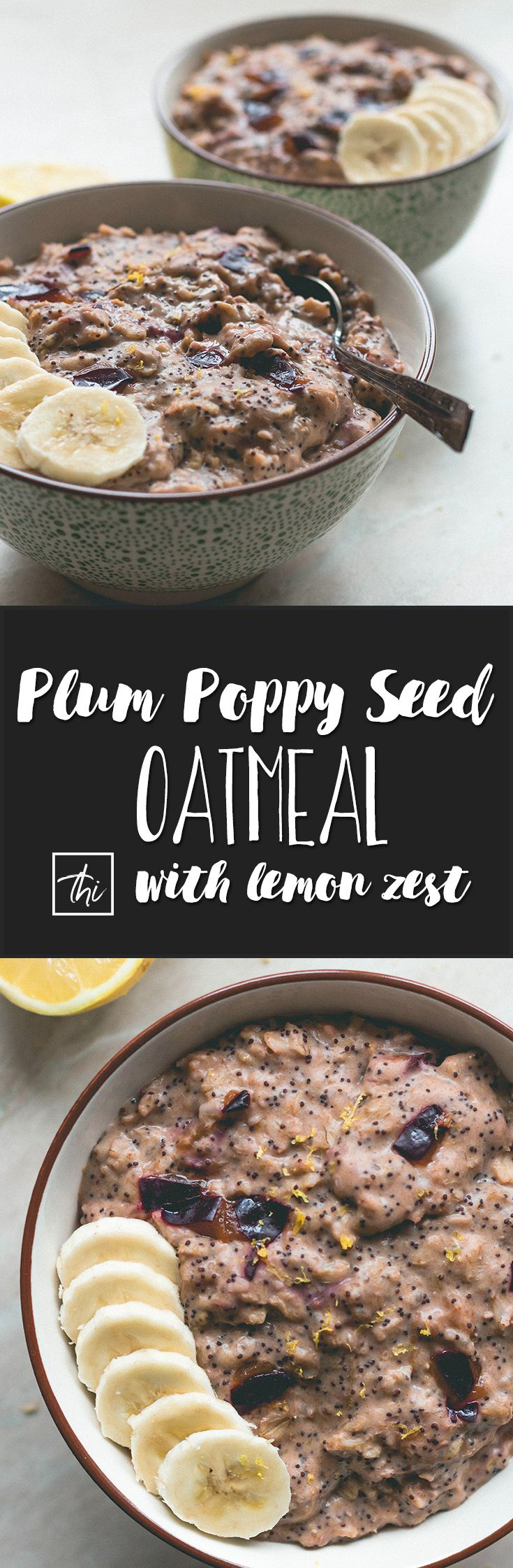 Plum Poppy Seed Oatmeal (vegan, gluten-free) - this oatmeal is really easy to make and it's the perfect healthy breakfast to fuel you through the day! Plums, oats, almond milk, poppy seeds, and a few spices. YUM! | thehealthfulideas.com (summer food breakfast)