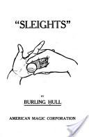 """""""Sleights"""" - Burling Hull, 1914, 27 pp."""