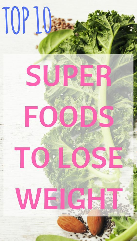 My Top 10 Superfoods For Weight Loss – Medi Idea