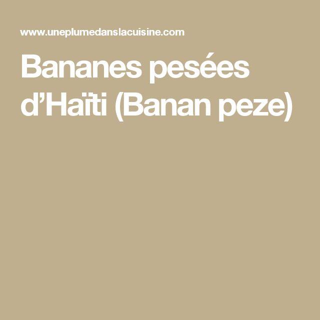 Bananes pesées d'Haïti (Banan peze)
