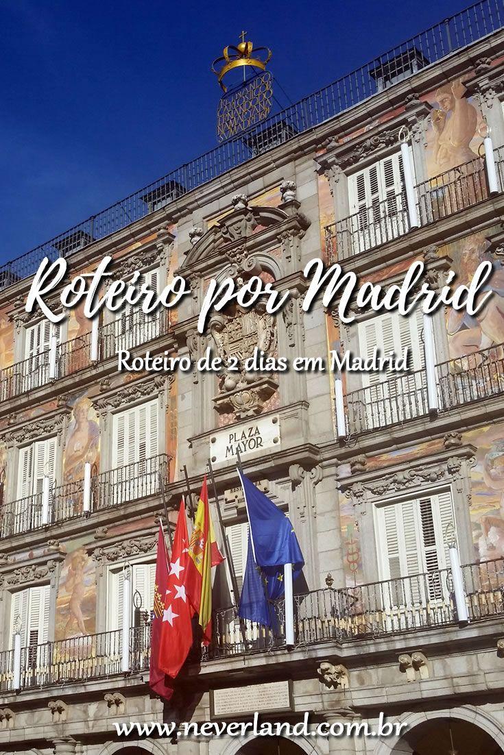 Finding Neverland Roteiro 2 Dias Em Madrid Madri Madrid Finding Neverland