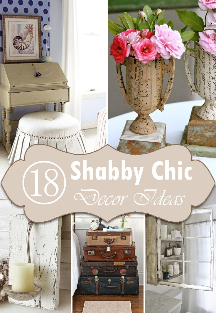 Elegant 18 DIY Shabby Chic Home Decorating Ideas On A Budget