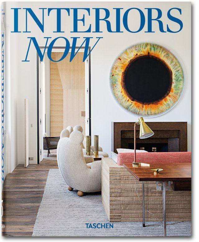 Interiors Now 3. TASCHEN Books