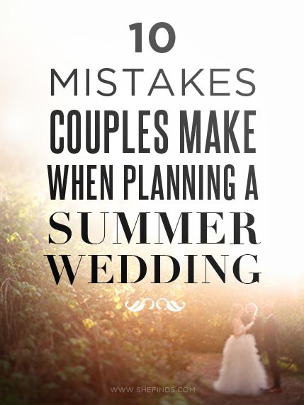 10 Common Summer Wedding Mistakes