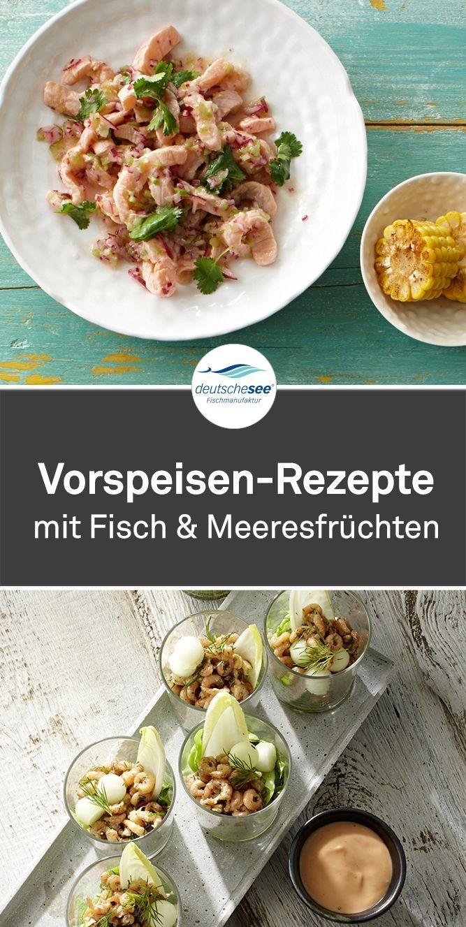 Leckere Vorspeisen. Rezepte und Ideen für Vorspeisen mit Fisch und Meeresfrüchten. Perfekt als Starter oder Empfang