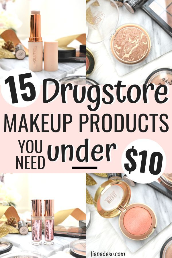 The Best Reasonably Priced Makeup Under 10 I Love All Of These Cheap Makeup Must Haves Under 10 F Best Drugstore Makeup Cheap Makeup Brands Drugstore Makeup