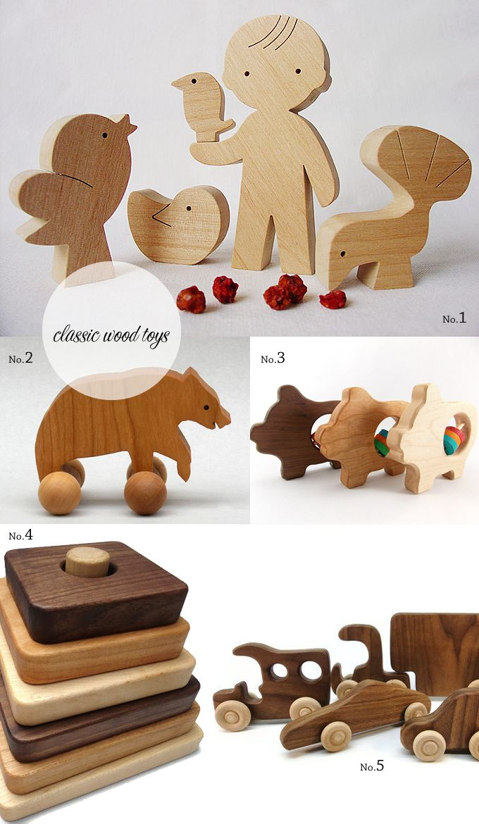 wood toys - love wood toys and anything tactile that involves eye/hand co-ordination, fine motor skills and dexterity.