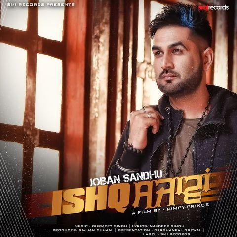 Ishq Sajawan mp3 song Punjabi download by Joban Sandhu in