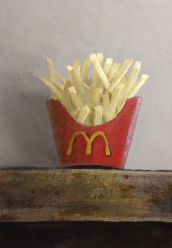 Still life mcdonald french fry: Oil painting of Marc-André Robert  marcandrerobert.ca