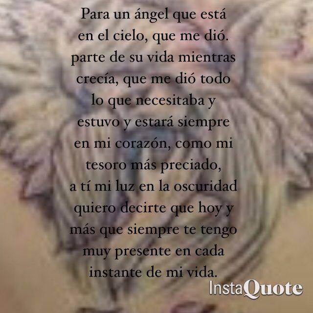 No vemos a los ángeles; pero en las avenidas oscuras de la angustia, se acercan y nos llaman, ¡Se parecen a ellos las personas queridas y no son sino ángeles los seres que nos aman!