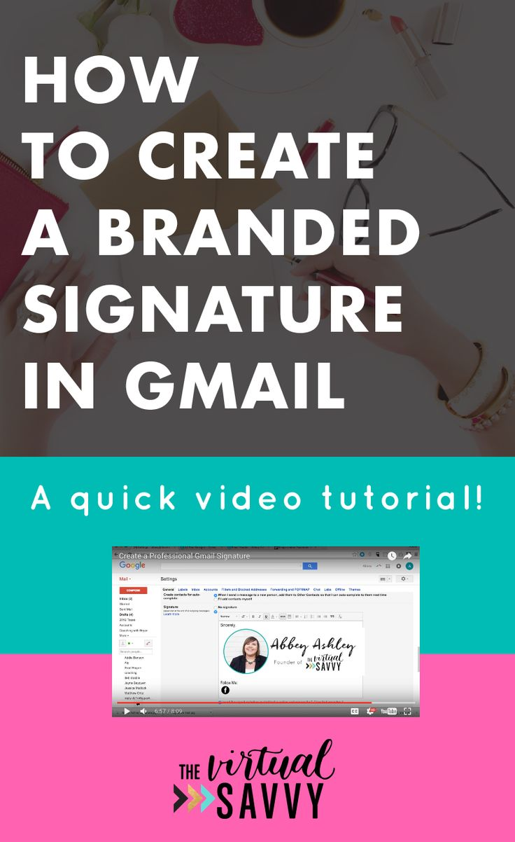Create an awesome branded gmail signature with this quick and easy video tutorial from The Virtual Savvy!