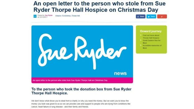 Sue Ryder Thorpe Hall Hospice's letter to Christmas thief. The box you stole contained money which the families and friends of patients had generously donated to say thank you for the care their loved ones received.