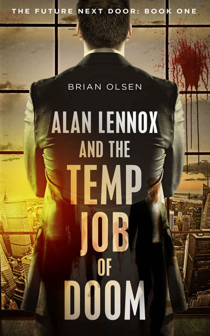 31 best book covers scifi thriller images on pinterest book great deals on alan lennox and the temp job of doom by brian olsen limited time free and discounted ebook deals for alan lennox and the temp job of doom fandeluxe Choice Image