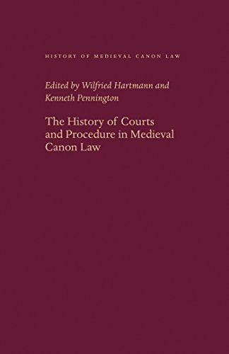 The History of Courts and Procedure in Medieval Canon Law (History of Medieval Canon Law)