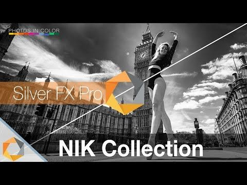 Nik Collection Tutorial - Part 7 - Silver FX Pro Photoshop and Lightroom Plugin - YouTube