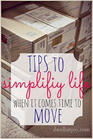Dwell on Joy: Tips to Simplify Life When Moving