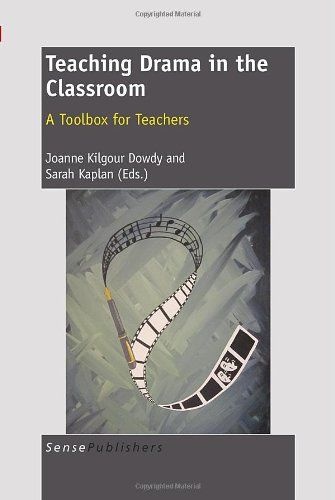 Teaching Drama in the Classroom: A Toolbox for Teachers