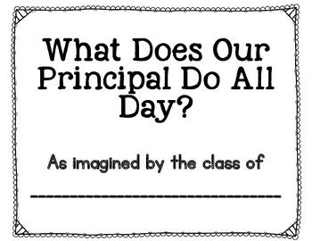 There are many different dates for Principal Appreciation, but National School Principal Day is May 1st of every year. Here is a little writing activity for your students to complete about what the principal does all day. Sometimes their responses can be pretty entertaining!