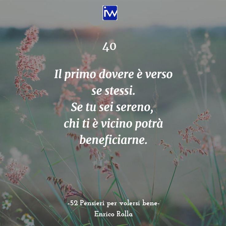 """Uno tra i """"52 pensieri per volersi bene"""" di Enrico Rolla"""