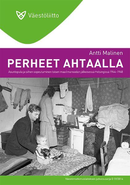 Antti Malinen, Perheet ahtaalla Perhe - Väestöliitto