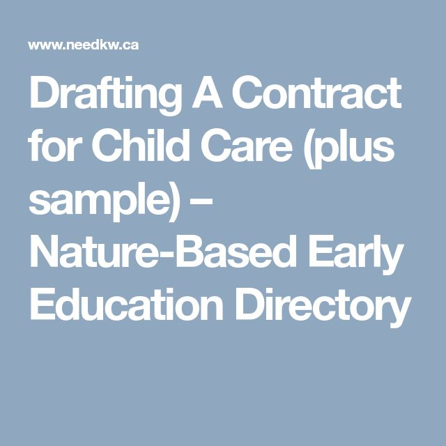 Drafting A Contract for Child Care (plus sample) – Nature-Based Early Education Directory