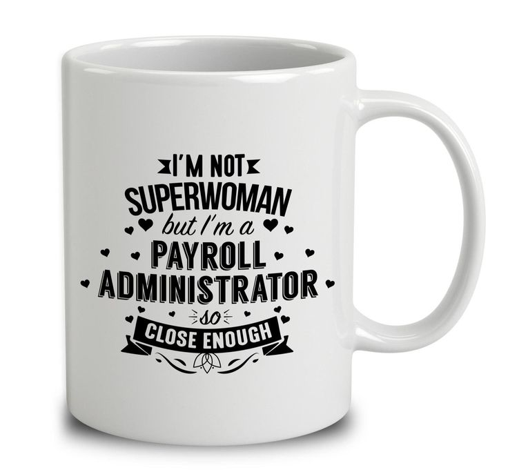 Best Administrator Payroll Images On   Ha Ha My