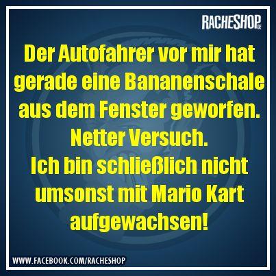 Mario Kart Training! #Spruch #Witz #fun #geklautbeiracheshop #Racheshop