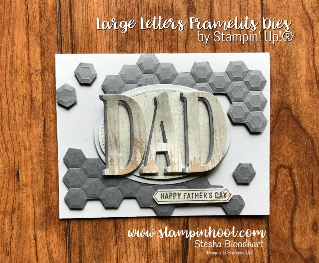 Stampin' Up! Large Letters Framelits Dies for #tttc002 Tic Tac Toe Challenge No. 002 Masculine Father's Day Card created by Stampin' Hoot! Stesha Bloodhart #stampinhoot #stampinup #handmadecards #papercrafts #stesha