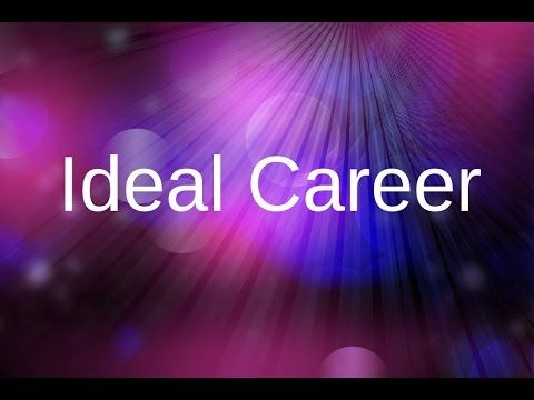 Creative Visualization   Ideal career Get your dream job!   Law Of Attraction - YouTube