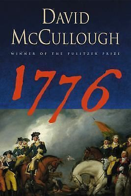 David McCullough 1776 Independence day. Pultizer