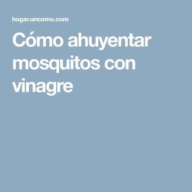 Cómo ahuyentar mosquitos con vinagre