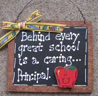 Teacher Gifts S81-Behind every great school is a caring Principal  | nannieandbcrafts - Woodworking on ArtFire
