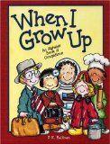 When I Grow Up - by P.K. Hallinan   Read Aloud