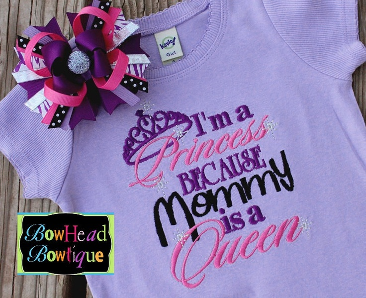 I'm a Princess because Mommy is a Queen - Purple Embroidered Boutique Shirt or Onesie and Matching Hair Bow Set for Girls. $28.00, via Etsy.
