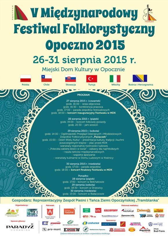 """V Międzynarodowy Festiwal Folklorystyczny """"Opoczno 2015″ #kulturalnełódzkie"""