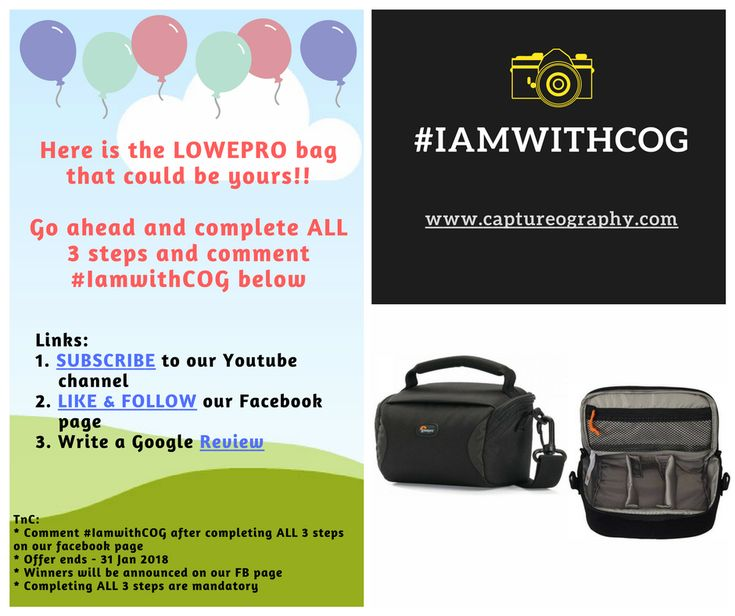 #IamwithCOG Win this LOWEPRO bag and more! Links: Youtube - https://www.youtube.com/channel/UCFdpKBzo56MOtpB-fjLysKw…  Facebook - www.facebook.com/captureography.cog Google Review - https://plus.google.com/+CaptureOGraphy-cog TnC: * Comment #IamwithCOG after completing ALL 3 steps on our facebook page * Offer ends - 31 Jan 2018 * Winners will be announced on our FB page * Completing ALL 3 steps are mandatory * 10 lucky students will be selected as winners (Lucky Draw method) * Special Offer…