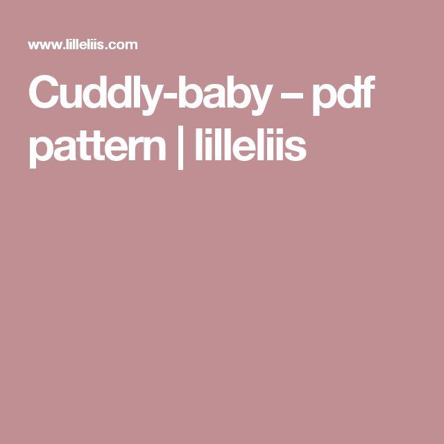 Cuddly-baby – pdf pattern | lilleliis