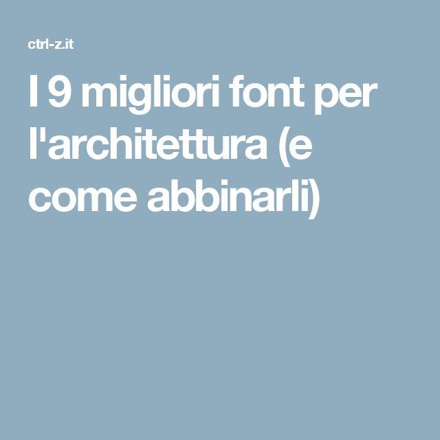 I 9 migliori font per l'architettura (e come abbinarli)