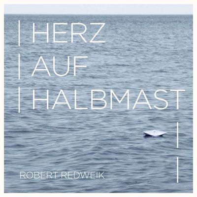 """Robert Redweik ist auf Tour und hat dafür """"Herz auf Halbmast"""" incl. zweier geiler Remixe als neue Single aus seinem Chartalbum """"Dein Vegas"""" ausgekoppelt.  Seid ihr dabei, heute Abend im Lutherhaus Osnabrück?  Daniel"""