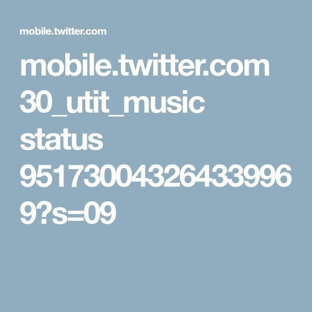 mobile.twitter.com 30_utit_music status 951730043264339969?s=09