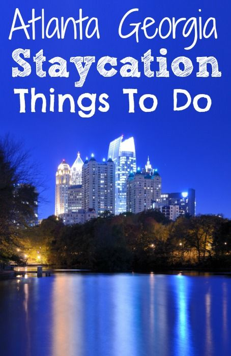 Looking for fun Things to Do in Atlanta and great staycation ideas? Check out what is on my list to do!