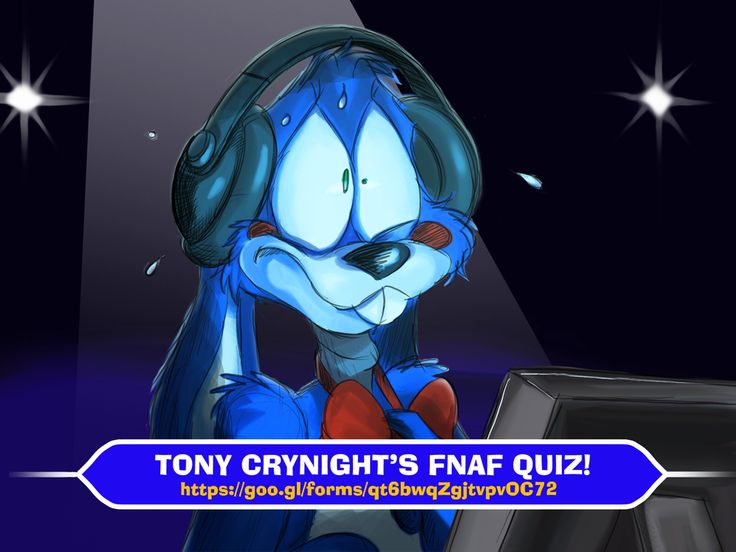 Tony Crynight's FNAF Quiz! by TonyCrynight.deviantart.com on @DeviantArt